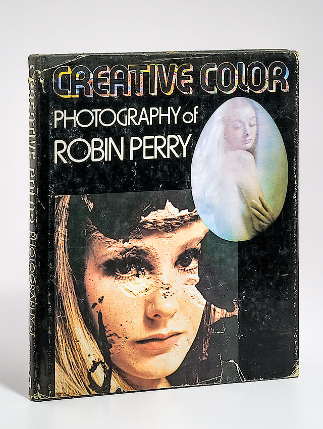 Book: Creative Color - Photography of Robin Perry.